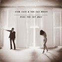 Naked woman and ghost-baby in the incubators! New Nick Cave and the Bad Seeds album